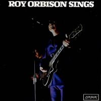 - Roy Orbison Sings