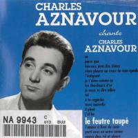 Charles Aznavour - Le Feutre Taupe