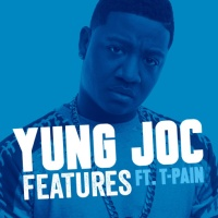 Yung Joc - Features