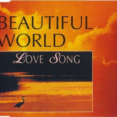 Beautiful World - Love Song
