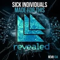 Sick Individuals - Made For This (Radio Edit)