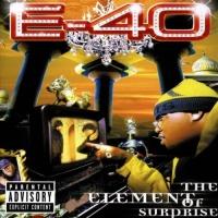 E-40 - The Element Of Surprise (CD1)