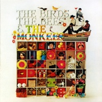 - The Birds, The Bees & The Monkees