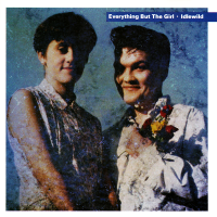 Everything But The Girl - These Early Days