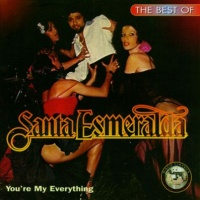 Santa Esmeralda - You're My Everything