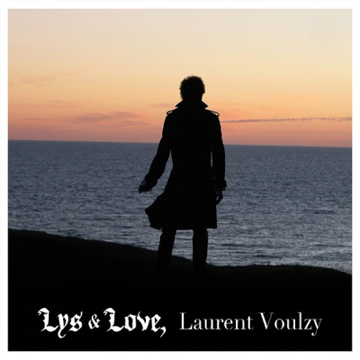 Laurent Voulzy - Lys & Love