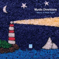 Mystic Diversions - Wave a Little Light (Spiritual Mix)