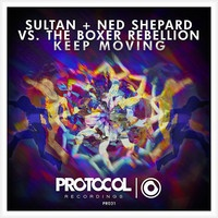 Sultan & Ned Shepard - Keep Moving (Original Mix)