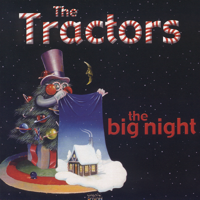 The Tractors - The Big Night