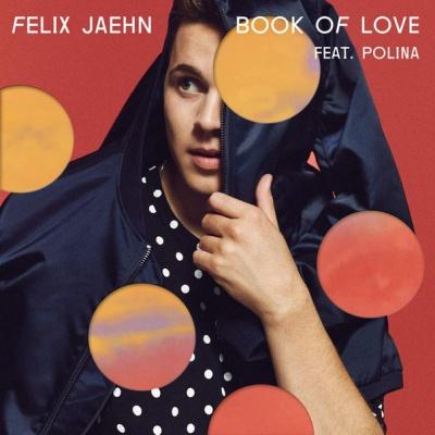 Felix Jaehn - Book Of Love (Extended Mix)