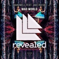 Hardwell - Mad World