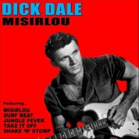 Misirlou - Dick Dale and His Del-Tones