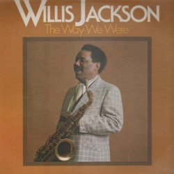 Willis Jackson - Nobody Knows The Trouble I've Seen