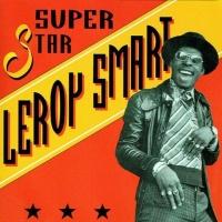 Leroy Smart - I Don't Like It