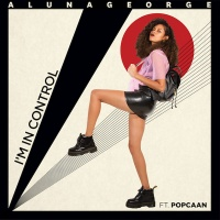 AlunaGeorge - I'm in Control