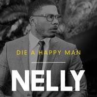 Nelly - Die A Happy Man
