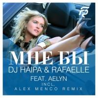 HAIPA - Мне бы (Alex Menco Radio Mix)