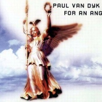Paul Van Dyk - For An Angel. Single