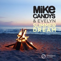 Mike Candys - Summer Dream (Original Mix)
