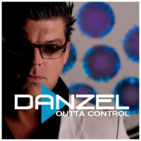 Danzel - Outta Control (Radio Edit)