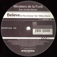 Ministers De-La-Funk - Believe (DJ Flex & Sandy