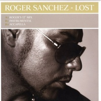 Roger Sanchez - Lost (Single)
