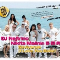 Dj Nejtrino - Seviyorum (I Love You Baby, English) (Radio Edit)
