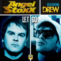 Angel Stoxx - Let Go (Sergio T & DJ Spy Remix)