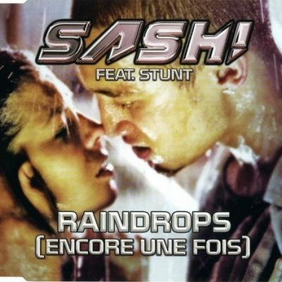 Sash! - Raindrops (Encore Une Fois) (Single)