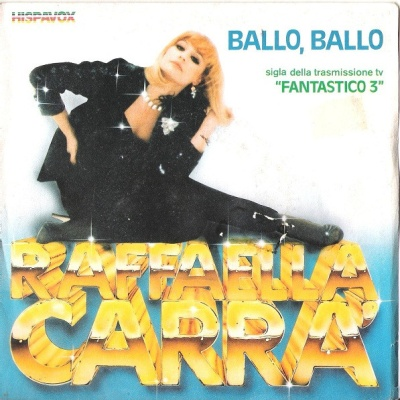 Raffaella Carrà - Ballo, Ballo (Single)