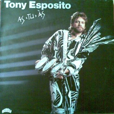 Tony Esposito - As Tu As (Papa Chico) (Album)