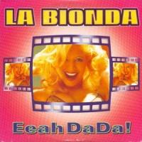 La Bionda - Eeah DaDa! (Hit Radio Version)