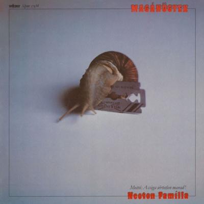 Neoton Família - Maganugyek