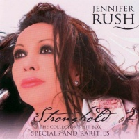 Jennifer Rush - Stronghold - Specials And Rarities