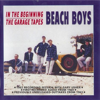 The Beach Boys - In The Beginning/The Garage Tapes (CD 1) (Album)