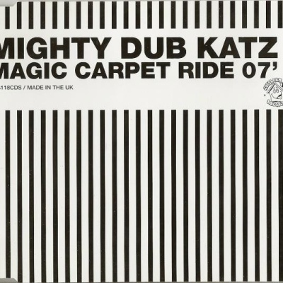 Mighty Dub Katz - Magic Carpet Ride 07' (Single)