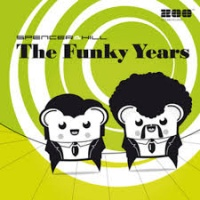 - The Funky Years