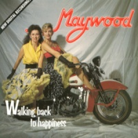 Maywood - Walking Back To Happiness (Album)
