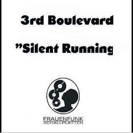 3rd Boulevard - Silent Running (Single)