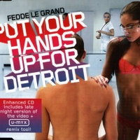 Fedde Le Grand - Put Your Hands Up For Detroit (Single)