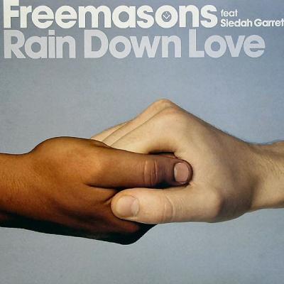 Freemasons - Rain Down Love (Single)