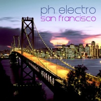PH Electro - San Francisco (Single)