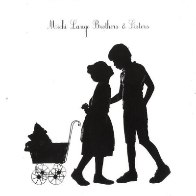 Michi Lange - Brothers & Sisters