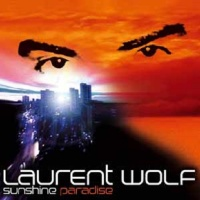 Laurent Wolf - Sunshine Paradise (Album)
