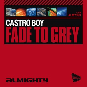 CASTRO BOY - Fade To Grey (Single)