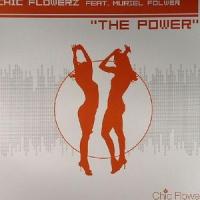 Chic Flowerz - The Powers (Radio Edit)