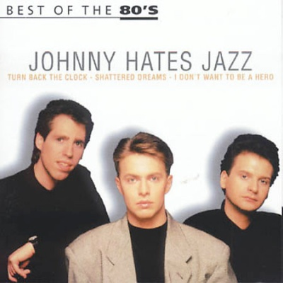 Johnny Hates Jazz - Best Of The 80's (Album)