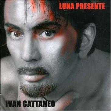 Ivan Cattaneo - Luna Presente (Album)