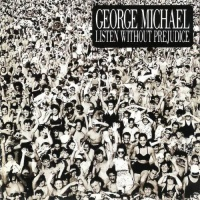 Listen Without Prejudice (Vol. 1)