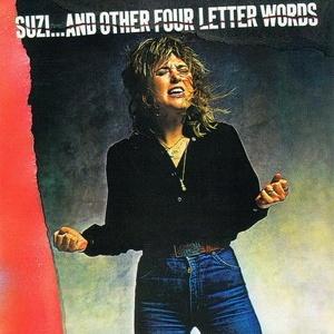Suzi Quatro - Suzi...And Other Four Letter Words (Album)